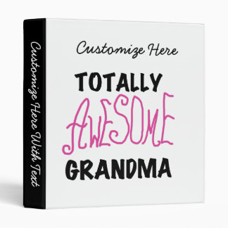 Totally Awesome Grandma - Pink Tshirts and Gifts 3 Ring Binder