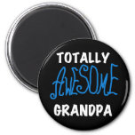 Totally Awesome Grandpa T-shirts and Gifts 2 Inch Round Magnet
