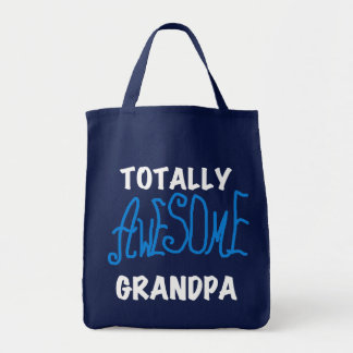 Totally Awesome Grandpa T-shirts and Gifts Grocery Tote Bag
