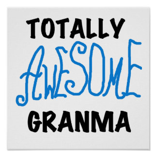 Totally Awesome Granma Blue Tshirts Gifts Posters
