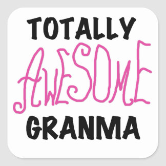 Totally Awesome Granma Pink Tshirts and Gifts Square Sticker
