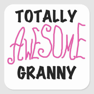 Totally Awesome Granny Pink Tshirts and GIfts Square Sticker
