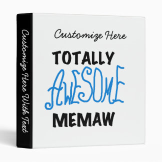 Totally Awesome Memaw Blue T-shirts and Gifts Binder