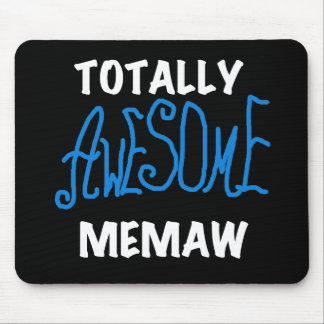 Totally Awesome Memaw Blue T shirts and Gifts Mousepads