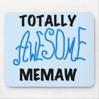 Totally Awesome Memaw Blue T-shirts and Gifts Mouse Pads