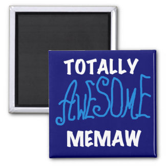 Totally Awesome Memaw Blue T-shirts 2 Inch Square Magnet