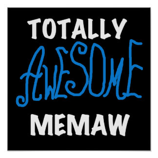 Totally Awesome Memaw Blue T-shirts Posters