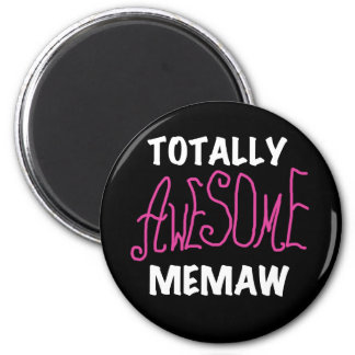 Totally Awesome Memaw Pink T-shirts and Gifts 2 Inch Round Magnet