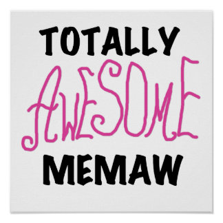 Totally Awesome Memaw Pink T-shirts and Gifts Poster