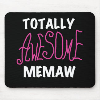 Totally Awesome Memaw Pink T-shirts Mousepad