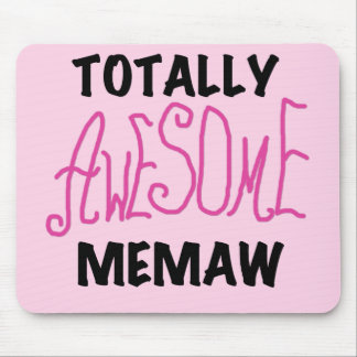 Totally Awesome Memaw Pink Tshirts and Gifts Mouse Pads
