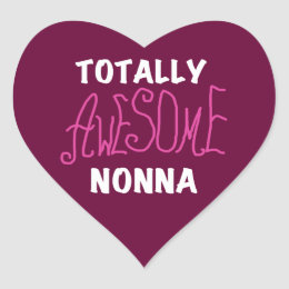 Totally Awesome Nonna Pink T-shirts and Gifts Heart Sticker
