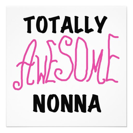 Totally Awesome Nonna Pink T-shirts and Gifts Personalized Announcements