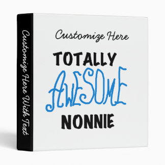 Totally Awesome Nonnie Blue Text Tshirts and Gifts Binder