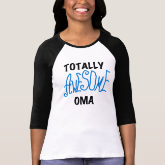 Totally Awesome Oma Blue T-shirts and Gifts