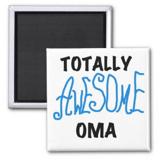 Totally Awesome Oma Blue T-shirts and Gifts Magnet