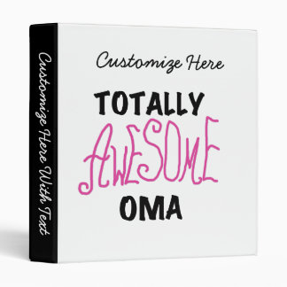 Totally Awesome Oma Pink T-shirts and Gifts Binder