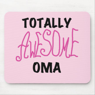 Totally Awesome Oma Pink T-shirts and Gifts Mouse Pad