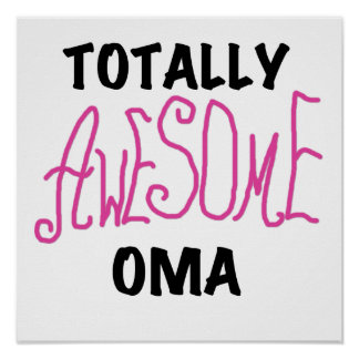 Totally Awesome Oma Pink T-shirts and Gifts Print