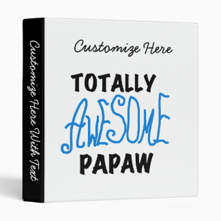 Totally Awesome Papaw T-shirts and Gifts Binder