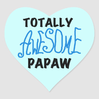 Totally Awesome Papaw T-shirts and Gifts Heart Sticker