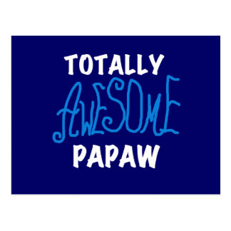 Totally Awesome Papaw T-shirts and Gifts Postcard