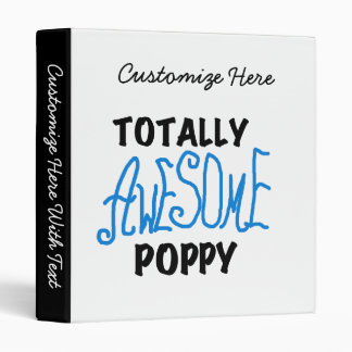 Totally Awesome Poppy T-shirts and GIfts Binder