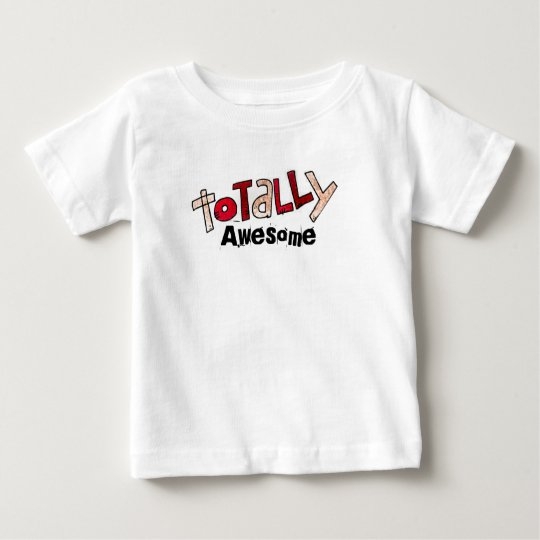 totally awesome Tee's Baby T-Shirt