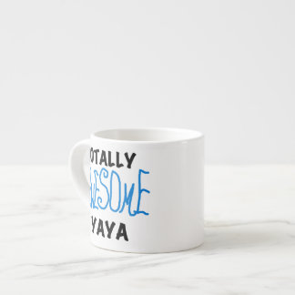 Totally Awesome Yaya T-shirts and Gifts Espresso Cup