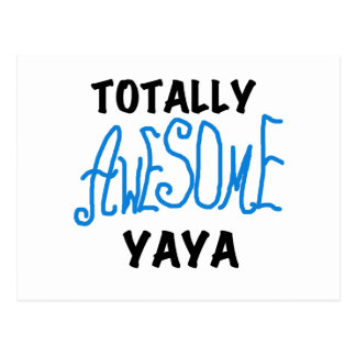 Totally Awesome Yaya T-shirts and Gifts Postcard