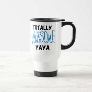 Totally Awesome Yaya T Shirts And Gifts Travel Mug