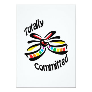 Totally Committed 5x7 Paper Invitation Card