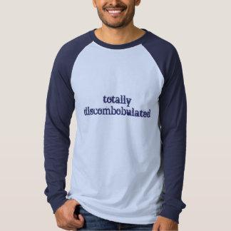 totally discombobulated tshirt