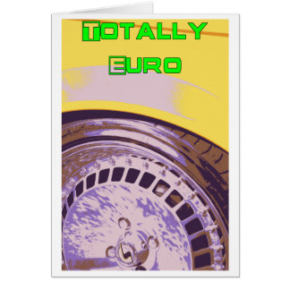 Totally Euro Card