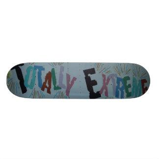 Totally Extreme Skateboard