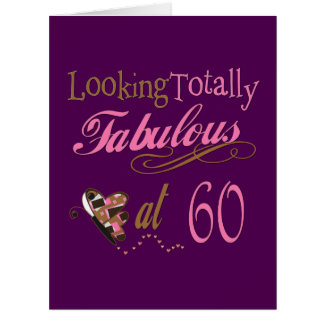 Totally Fabulous at 60 Card
