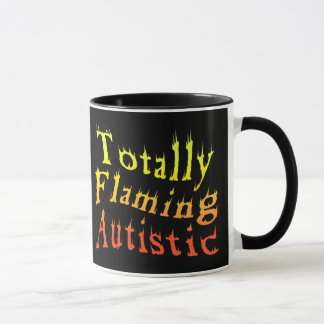 Totally Flaming Autistic Mugs