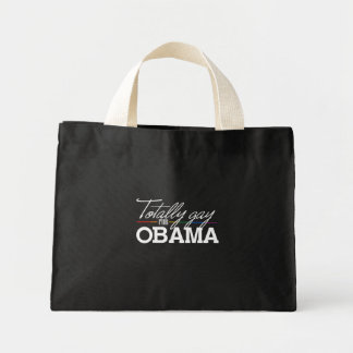 Totally Gay for Obama Tote Bag