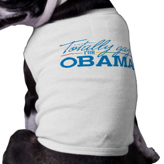 Totally Gay for Obama Dog Clothes