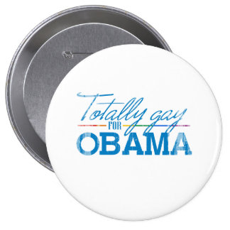 Totally Gay for Obama Faded.png Pinback Button