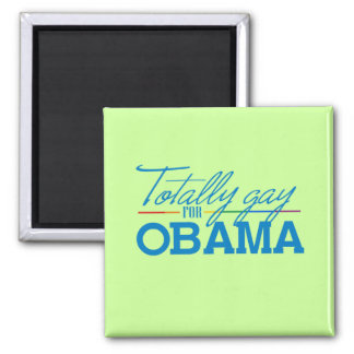 Totally Gay for Obama 2 Inch Square Magnet