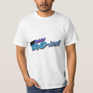 Totally GRAD-ical! T-Shirt
