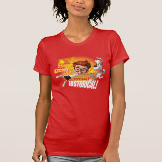Totally Historical T-shirt