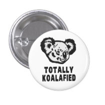Totally Koalafied Koala Button