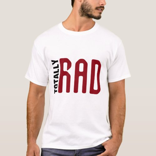totally rad father gift for dad t_shirt design