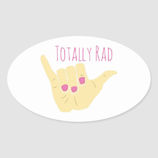 Totally Rad Oval Sticker