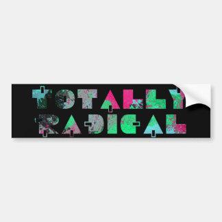 Totally radical 80s car bumper sticker