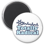 Totally Radical for Science Teachers and Nerds Fridge Magnets