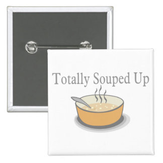 Totally Souped Up 2 Inch Square Button