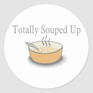 Totally Souped Up Classic Round Sticker